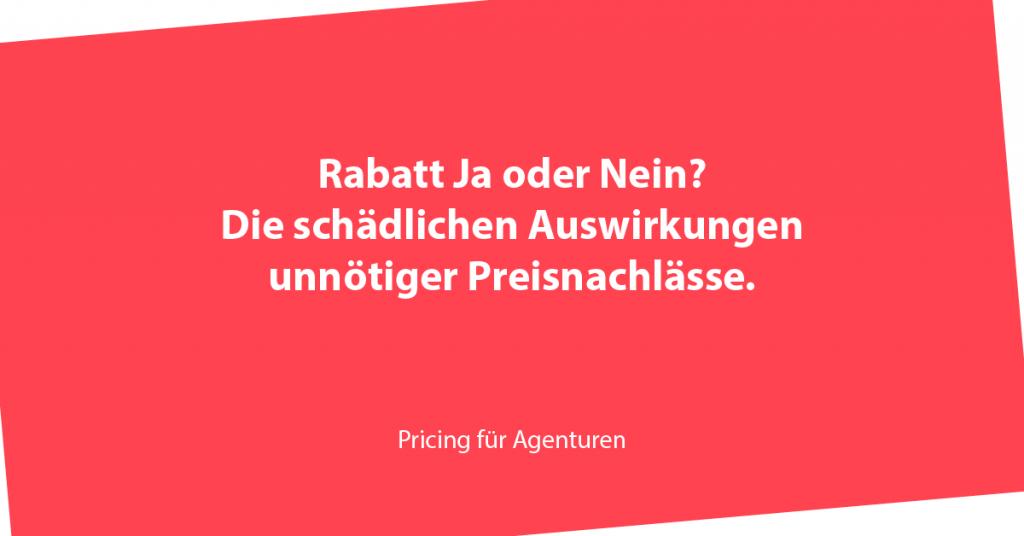 Preisnachlass, Rabatte, Agenturen, Preise, Pricing